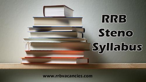 Download RRB Stenographer Syllabus Pdf – Railway Steno Exam