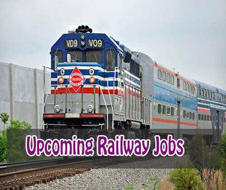Upcoming Railway Recruitment Details