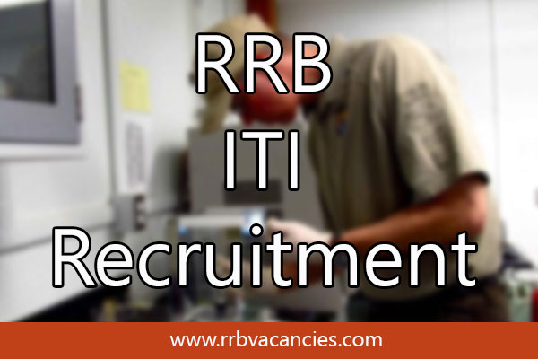 RRB ITI Recruitment