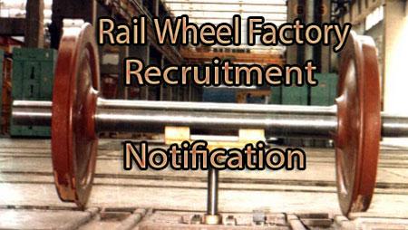 Rail Wheel Factory Recruitment Notification