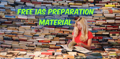 Free IAS Preparation Material