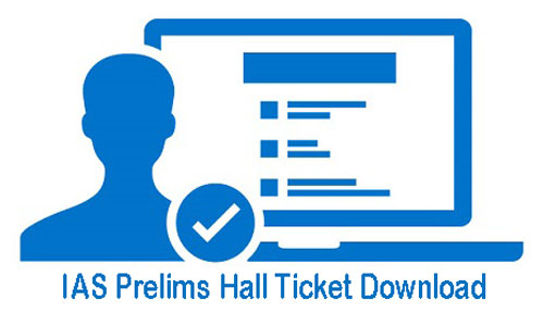 IAS Prelims Hall Ticket Download