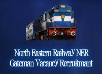 NER Gateman Vacancy Recruitment