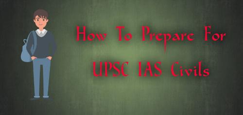 Prepare For UPSC IAS