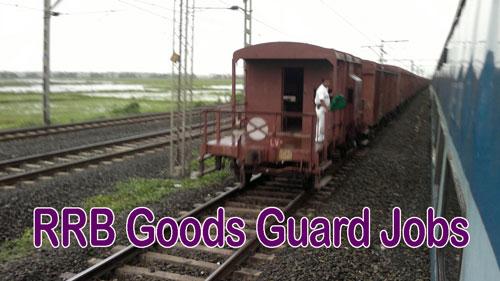 RRB Goods Guard Jobs