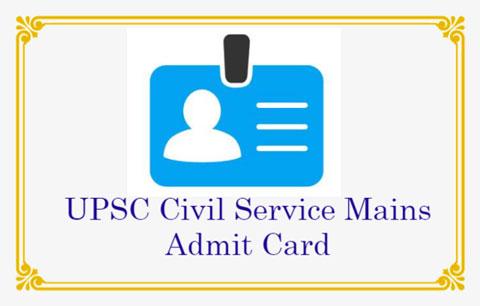UPSC Civil Service Mains Admit Card