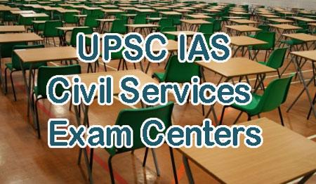 UPSC IAS Civil Services Exam Centers