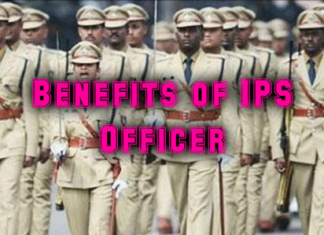 Benefits of IPS Officer