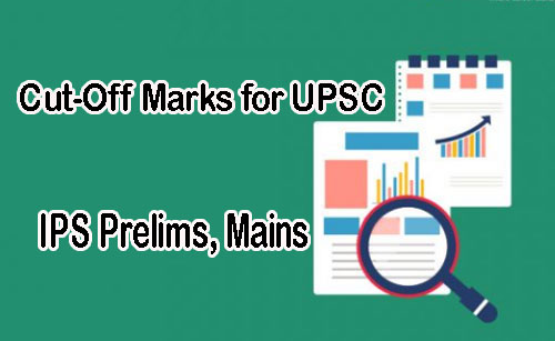 Cut-Off Marks for UPSC Civil Services Exam