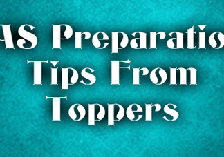 IAS Preparation Tips From Toppers