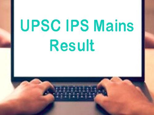 IPS Mains Result