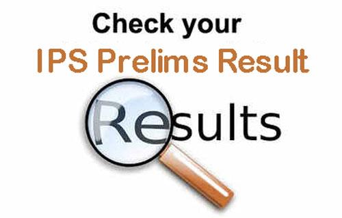 IPS Prelims Result