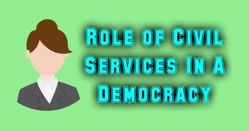 Role of Civil Services