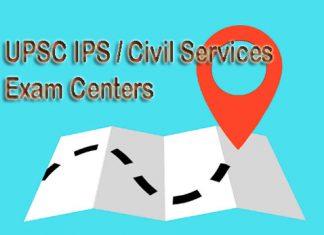 UPSC IPS Civil Services Exam Centers