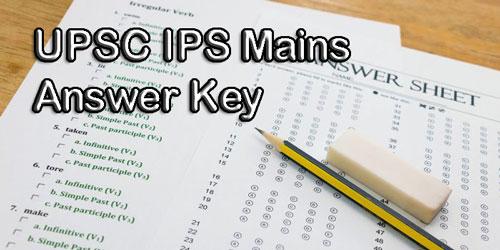 UPSC IPS Mains Answer Key