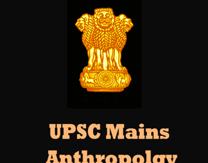 UPSC Main s Anthropology Question Papers