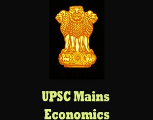 UPSC Mains Economics Question Papers