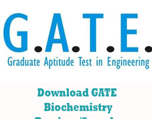 GATE Biochemistry Question Papers