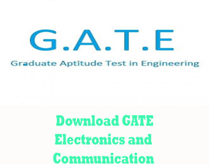 GATE Electronics and Communication Engineering Question Papers