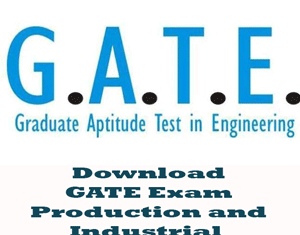 GATE Production and Industrail Engineering Question Papers