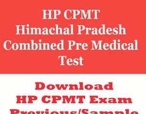 HP CPMT Question Papers