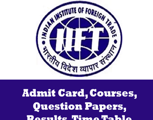 Indian Institute of Foreign Trade Time Table
