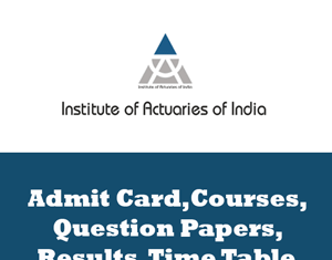 Institute of Actuaries of India Time Table