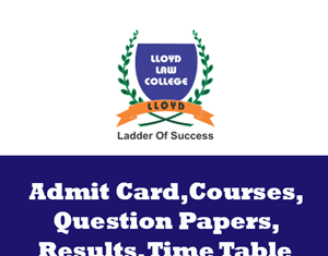Lloyd Law College Time Table